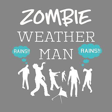 Fun Halloween Zombie Weather Man Design by LGamble12345