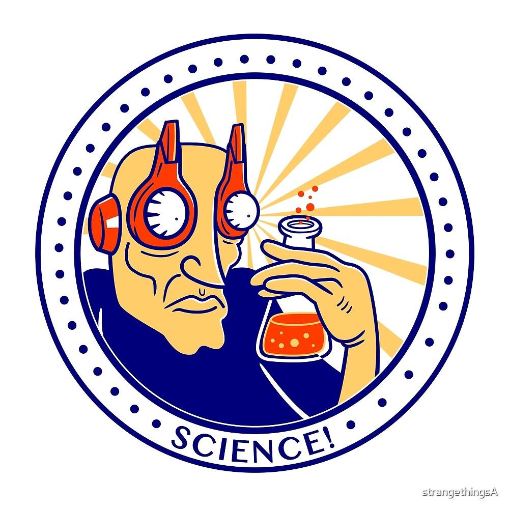 SCIENCE! by strangethingsA