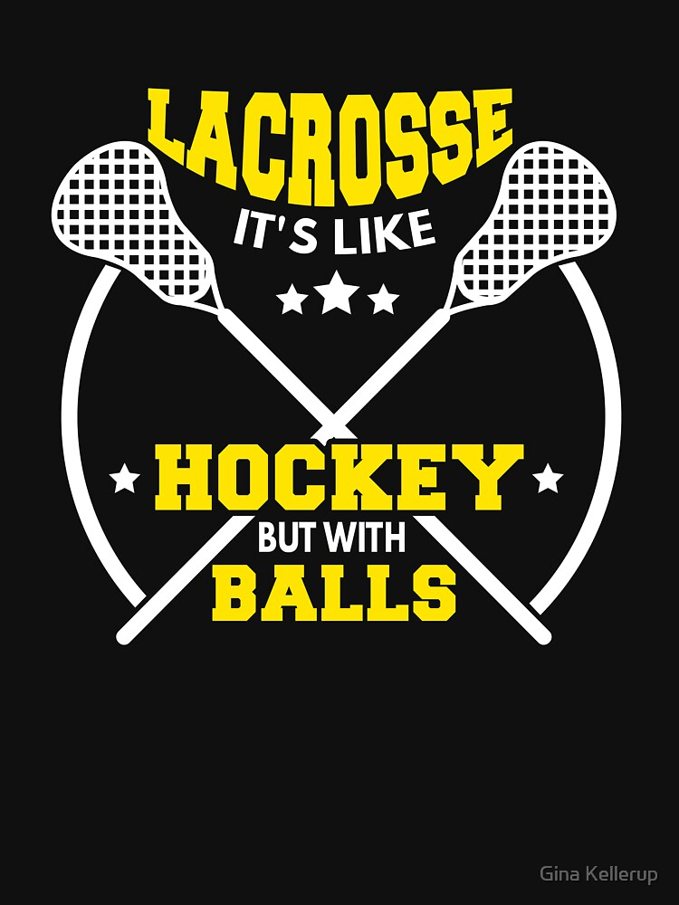 Lacrosse Like Hockey with Balls LAX Sport Lacrosse Player G.O.A.T Lacrosse Game ReLAX Steeze Yellow by KanigMarketplac