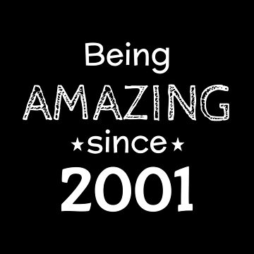 Being Amazing Since 2001 by DogBoo