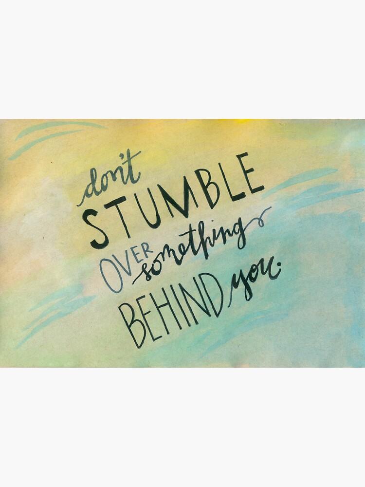 Don't Stumble by crystalliora