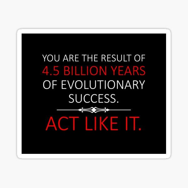 Act Like It.  Sticker