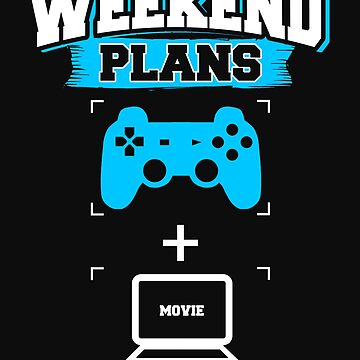 Funny Gaming Streaming Coder Weekend Plans Gamer Programmer Blue by normaltshirts