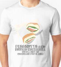 Fitzsimmons - Prosciutto and buffalo mozzarella with a hint of homemade pesto aioli T-Shirt