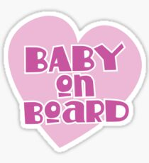 BABY on BOARD with a cute love heart Sticker
