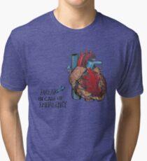 Break in case of Emergency. Tri-blend T-Shirt