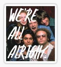 Pegatina Show de los 70: Todos estamos bien # 2