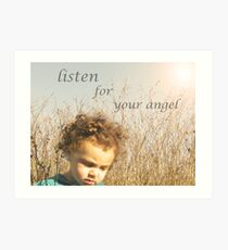 listen for the whispers of your own angel..  Art Print