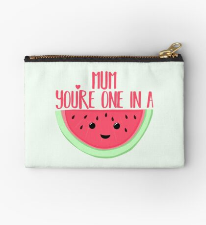 MUM You're one in a MELON - Mothers Day Pun - Funny Mothers day - Melon Pun - Food Puns - Healthy  Zipper Pouch