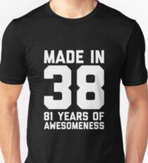 81st Birthday Gift Adult Age 81 Year Old Men Women Unisex T Shirt
