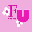FU Cancer by MarleyArt123