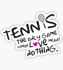 Pegatina Tenis: el único juego donde el amor no significa nada