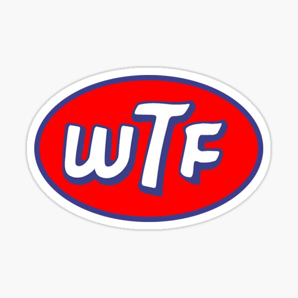 STP WTF (Without Distressing) Sticker
