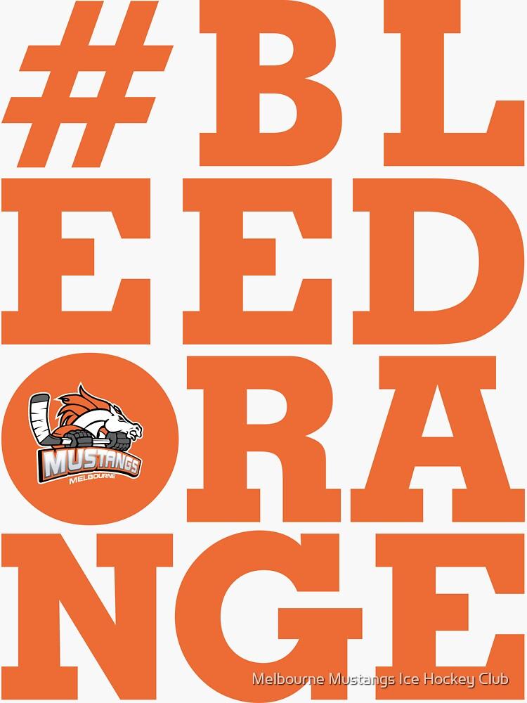 #BLEEDORANGE Orange by mustangs