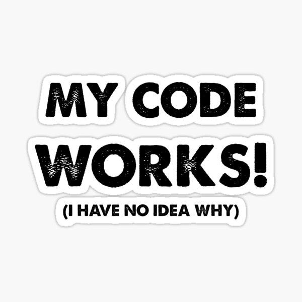 Mi código funciona Pegatina