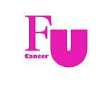 FU cancer plain  by MarleyArt123