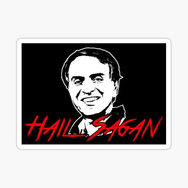 Hail Sagan Sticker
