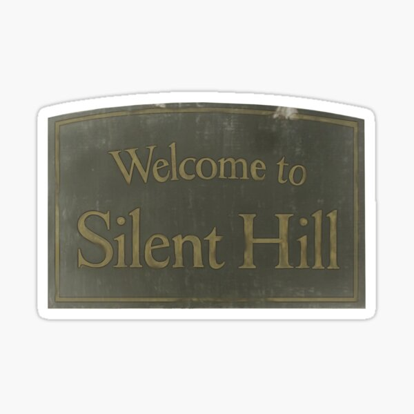 Welcome to Silent Hill Sticker