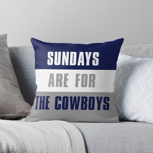 Sundays are for The Cowboys, Dallas Cowboys Throw Pillow