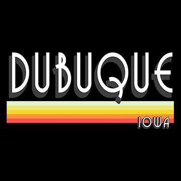 Dubuque Iowa Souvenirs IA Retro by fuller-factory