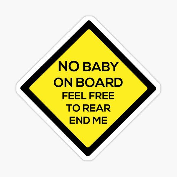 Kein Baby an Bord Sticker