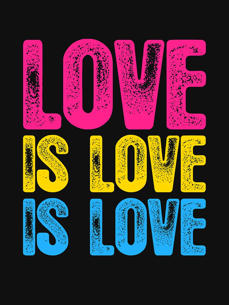 Pansexual Pride Love is Love is Love by valador
