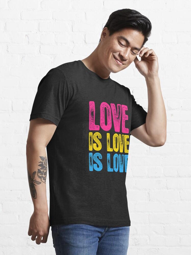 Alternate view of Pansexual Pride Love is Love is Love Essential T-Shirt