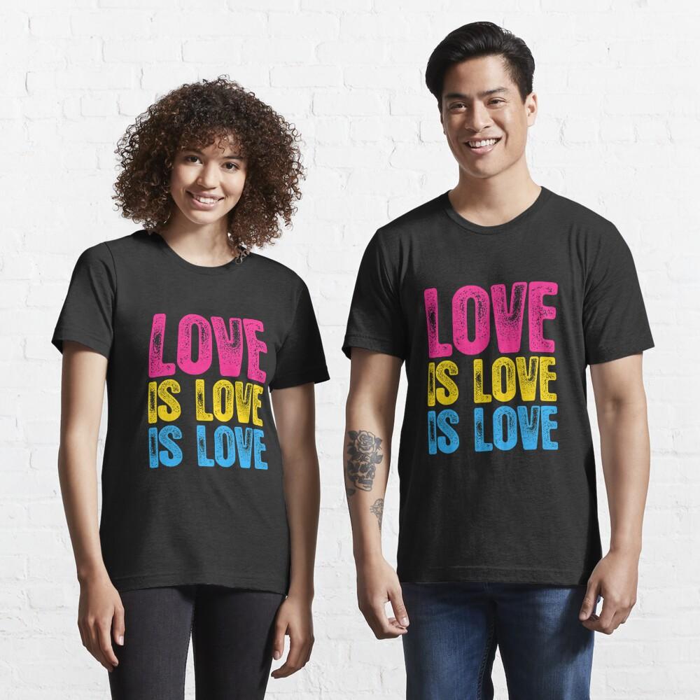 Pansexual Pride Love is Love is Love Essential T-Shirt