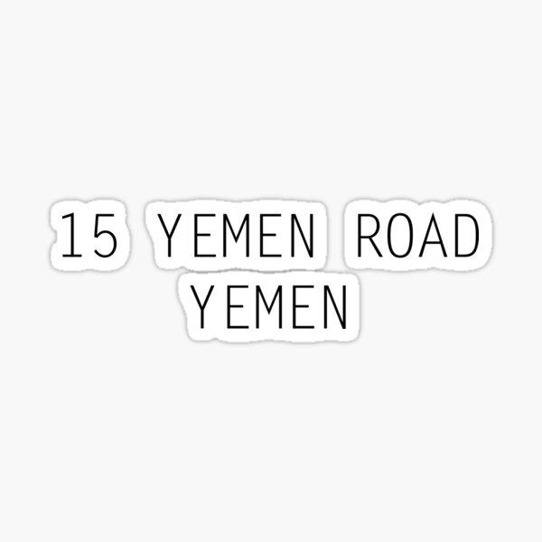 15 Yemen Road, Yemen Sticker