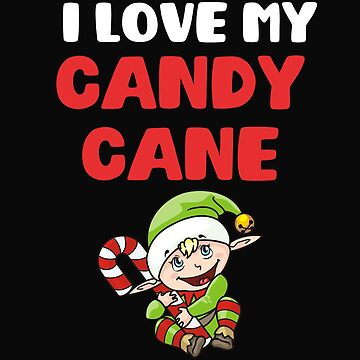 I Love My Candy Cane by 64thMixUp
