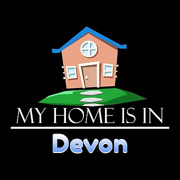 Devon England My Home is in Devon by KanigMarketplac