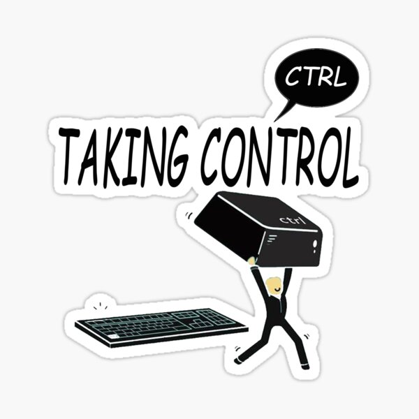 Taking Ctrl Sticker