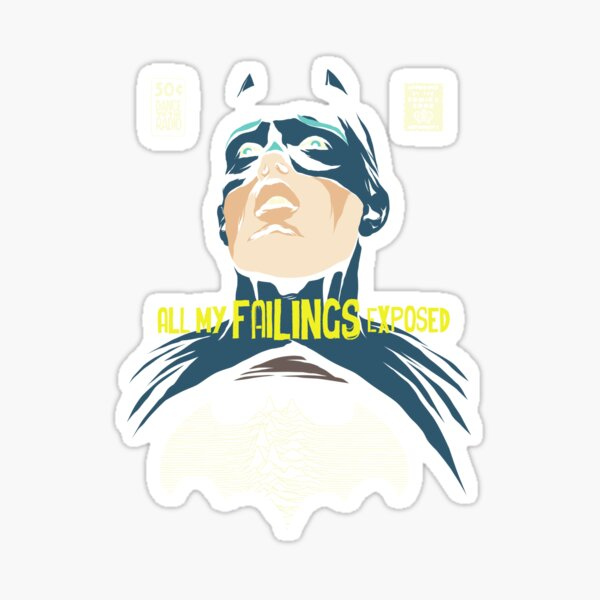 All My Failings Exposed Sticker
