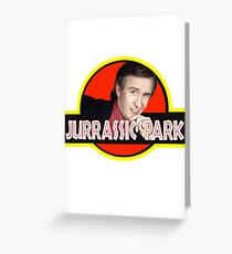 "Alan Partridge ""JURASSIC PARK"" Greeting Card"