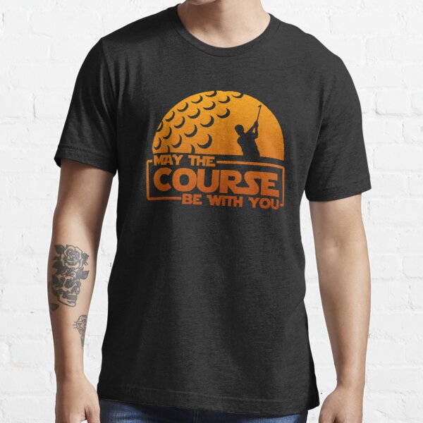 Golf - May the Course Be With You! Essential T-Shirt