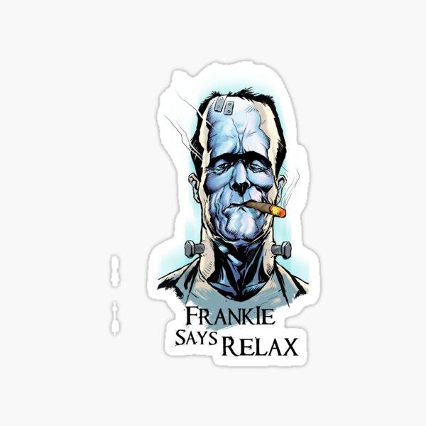 Frankensteins Monster says Calm Down. Sticker