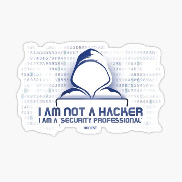 I Am Not a Hacker. Honest. Sticker