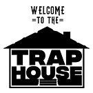 Welcome to the Trap House - OG by Wave Lords United