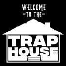 Copy of Welcome to the Trap House - OG by Wave Lords United