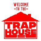 Copy of Welcome to the Trap House - OG BLUE - bacc to the basics by Wave Lords United