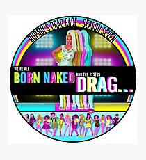 RuPaul Born Naked  Photographic Print