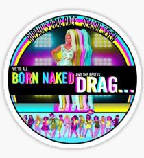 RuPaul Born Naked  Sticker