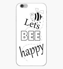 lets bee happy iPhone Case