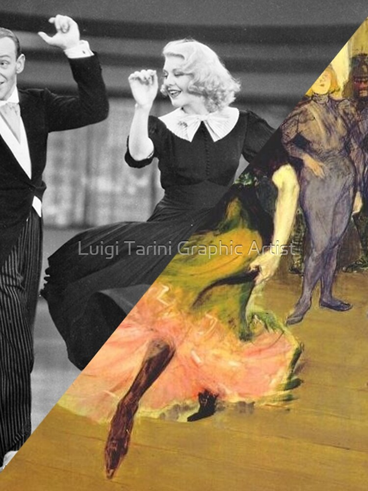 Toulose Lautrec's Dance at the Mouline Rouge & Ginger Rogers by luigi-tarini