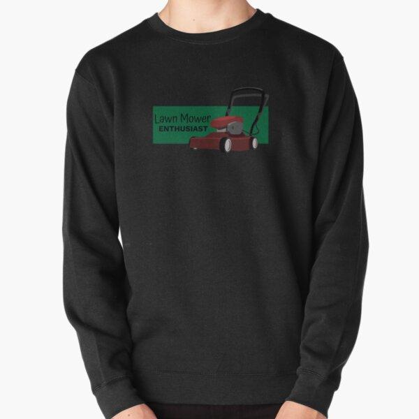 Lawn Mower Enthusiast Pullover Sweatshirt
