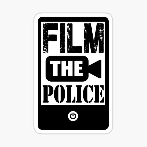 FILM THE POLICE Sticker