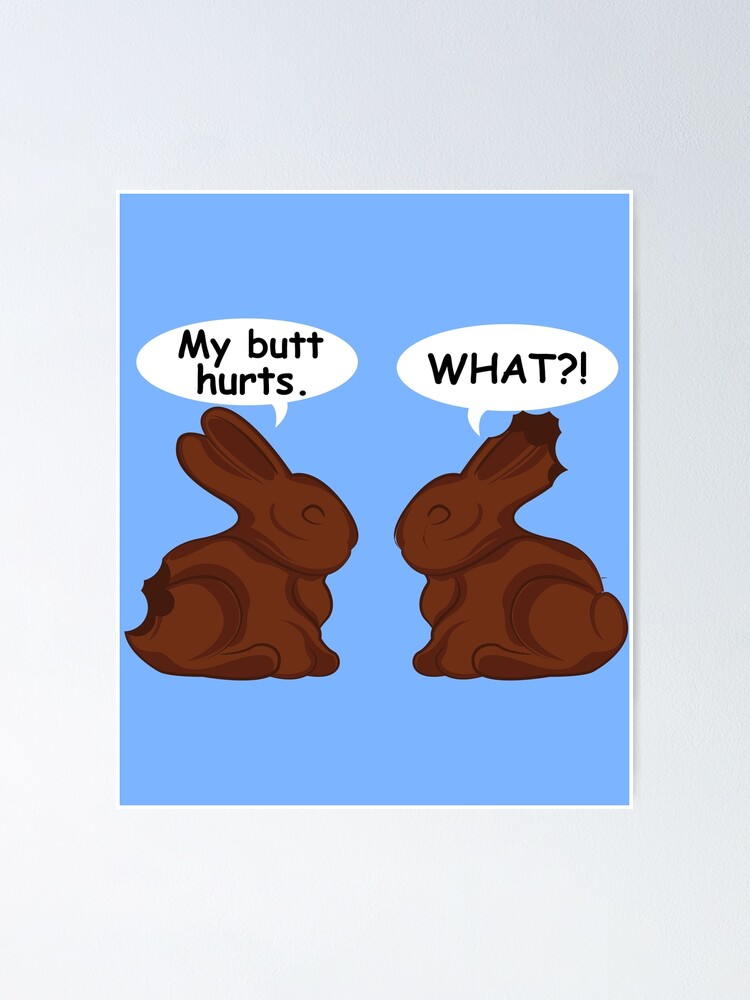 Womans Funny Easter T-Shirt Chocolate Bunny Rabbits Egg Holiday My Arse Hurts