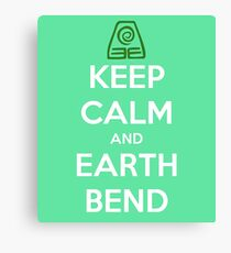 Keep Calm and Earth Bend Canvas Print
