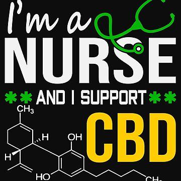 Marijuana Cannabis Support Proud Nurse CBD Cure Awareness Shirt Nurse 1 by normaltshirts