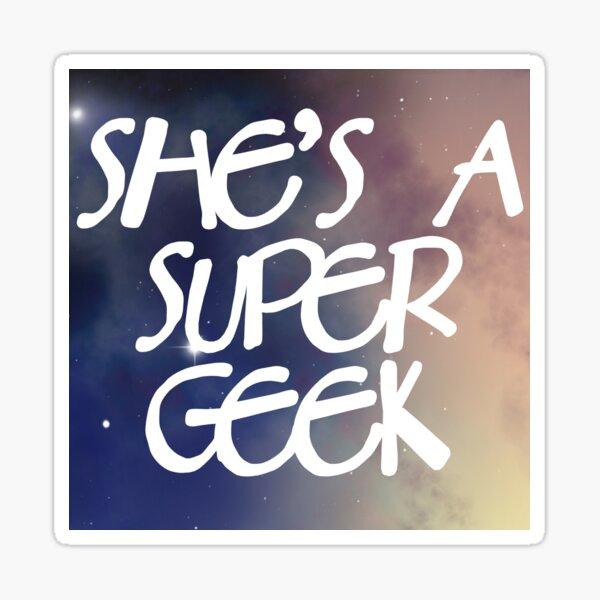 She's A Super Geek Logo Sticker